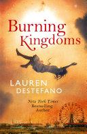 Burning Kingdoms  Internment Chronicles  Book 2