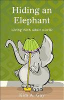 Hiding an Elephant