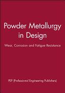 Powder Metallurgy in Design