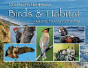 Our Pacific Northwest Birds and Habitat