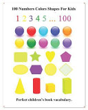 100 Numbers Colors Shapes for Kids: Picture 100 Numbers Colors Shapes for Kids (English Chinese Language)