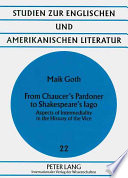 From Chaucer S Pardoner To Shakespeare S Iago