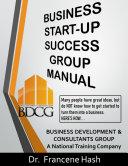 Business Start Up Success Group Manual