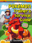 Pokemon Trainer s Survival Guide
