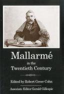 Mallarm   in the Twentieth Century