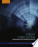 Threat Forecasting Leveraging Big Data for Predictive Analysis