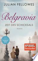 Belgravia  : Roman