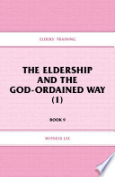 The Eldership And The God Ordained Way
