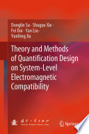 Theory and Methods of Quantification Design on System Level Electromagnetic Compatibility