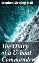 Download The Diary of a U-boat Commander Book