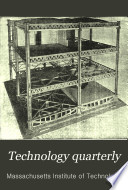 Technology Quarterly and Proceedings of the Society of Arts Book