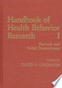 Handbook of Health Behavior Research I