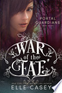War of the Fae  Book 7  Portal Guardians  Book