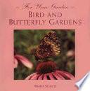Bird and Butterfly Gardens