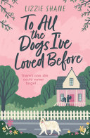 To All the Dogs I ve Loved Before