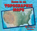 Zoom in on Topographic Maps