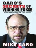 Caro s Secrets of Winning Poker