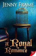 A Royal Romance