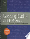 Assessing Reading  : Multiple Measures for Kindergarten Through Twelfth Grade