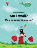 Am I Small? Men Kicinekeyminbi?