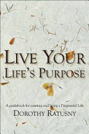 Live Your Life s Purpose
