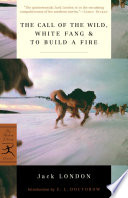 The Call Of The Wild White Fang To Build A Fire Book