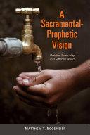 A Sacramental Prophetic Vision