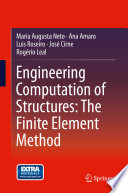 Engineering Computation of Structures  The Finite Element Method