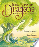 John Ronald S Dragons The Story Of J R R Tolkien