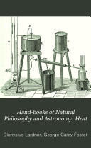 Hand books of Natural Philosophy and Astronomy  Heat
