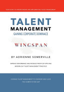 Wingspan: Talent Management - Gaining Corporate Dominance.