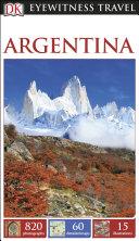 DK Eyewitness Travel Guide Argentina