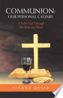 Communion  Our Personal Calvary