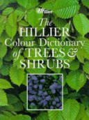 The Hillier Colour Dictionary of Trees & Shrubs
