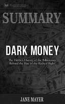 Summary of Dark Money