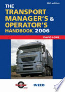 The Transport Manager S And Operator S Handbook 2006 Book PDF