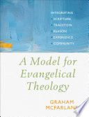 A Model For Evangelical Theology
