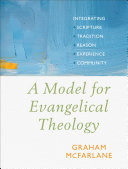 A Model for Evangelical Theology Pdf/ePub eBook