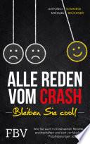 Alle reden vom Crash – Bleiben Sie cool!