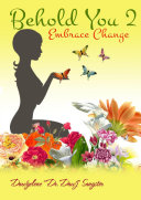 Behold You 2- Embrace Change ebook