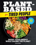 Plant Based for Tired People