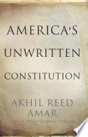America s Unwritten Constitution