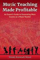Music Teaching Made Profitable