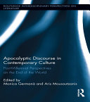 Apocalyptic Discourse in Contemporary Culture
