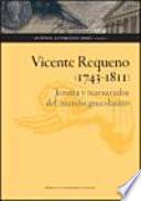 Vicente Requeno (1743-1811)
