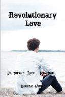 Revolutionary Love  Friendship Love Revenge