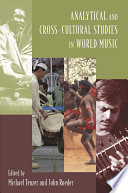 Analytical and Cross Cultural Studies in World Music
