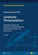 Schimmel/Basak/Reiß, Juristische Themenarbeiten