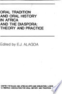 Oral Tradition and Oral History in Africa and the Diaspora