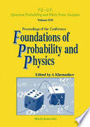 Proceedings of the Conference Foundations of Probability and Physics